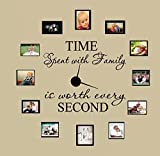 """Time Spent with Family Is Worth Every Second #3, Wall Decal Home Decor 6"""" X 17"""" and 4"""" X 17"""""""