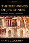 The Beginnings of Jewishness: Boundar...