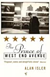 Alan Isler The Prince Of West End Avenue