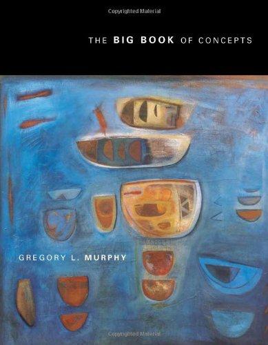 The Big Book of Concepts (Bradford Books)