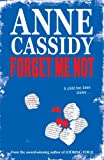 Anne Cassidy Forget Me Not
