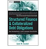 img - for [ { STRUCTURED FINANCE AND COLLATERALIZED DEBT OBLIGATIONS: NEW DEVELOPMENTS IN CASH AND SYNTHETIC SECURITIZATION (WILEY FINANCE (HARDCOVER) #461) - GREENLIGHT } ] by Tavakoli, Janet M (AUTHOR) Sep-01-2008 [ Hardcover ] book / textbook / text book
