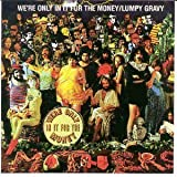 We're Only in It for Money / Lumpy Gravy by Zappa, Frank (1990-10-25)