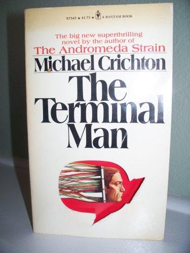 The Terminal Man, Jill Clayburgh (Starring) Joan Hackett Screenwriter); George Segal Michael (Novel); Mike Hodges (DirectorCrichton