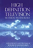img - for High Definition Television: Hi-Vision Technology book / textbook / text book