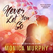 Never Let You Go: The Never Series, Book 2 | Monica Murphy
