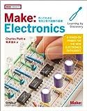 Make: Electronics ―作ってわかる電気と電子回路の基礎