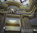img - for County Capitols: The Courthouses of South Dakota book / textbook / text book