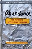 Abundance: The Future Is Better Than You Think, by Peter H. Diamandis,Steven Kotler (2012)