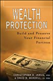 img - for Wealth Protection : Build and Preserve Your Financial Fortress book / textbook / text book