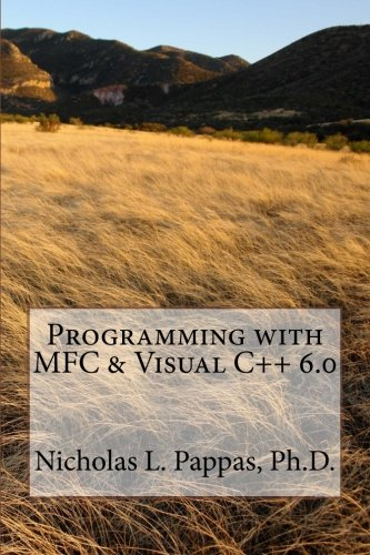 Programming with MFC & Visual C++ 6.0 (Computer Science Design Series) (Volume 1) (Programming Mfc compare prices)