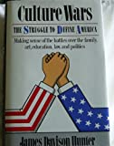 Culture Wars: The Struggle To Define America