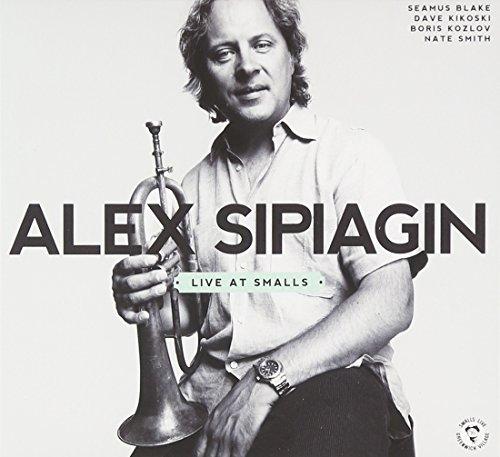 CD : ALEX SIPIAGIN - Live At Smalls