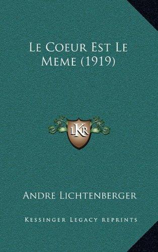 Le Coeur Est Le Meme (1919)