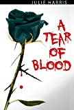 A Tear of Blood