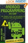 Android: Programming in a Day! The Po...
