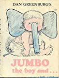 Jumbo the boy and Arnold the elephant (0060222786) by Greenburg, Dan