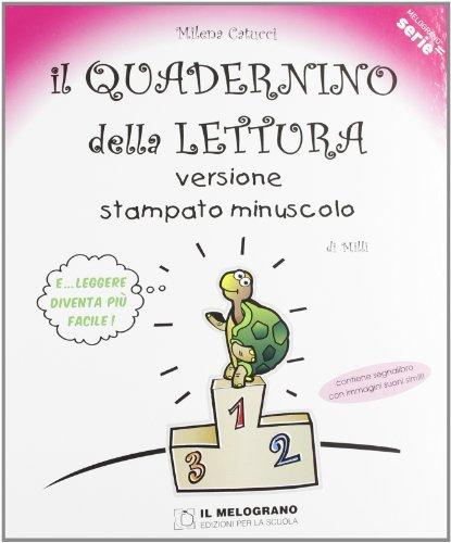 Il quadernino della lettura Versione stampato minuscolo Per la Scuola elementare PDF