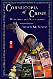 Cornucopia of Crime: Memories and Summations