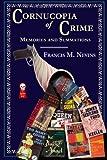 Cornucopia of Crime: Memories and Summations