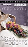 Bed of Roses (Bride (Nora Roberts) Series)
