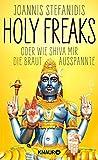 Image de Holy Freaks: Oder wie Shiva mir die Braut ausspannte