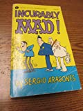 img - for Incurably Mad! (MAD) book / textbook / text book