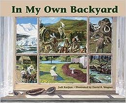 In My Own Backyard: Judi Kurjian, David R. Wagner ...