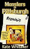 Brownie (Monsters of Pittsburgh Book 6)
