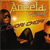 Chori Chori (w/ Arash) - Aneela