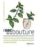 echange, troc Rosenn Le Page, Denis Retournard - L'ABC de la bouture