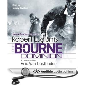 Robert Ludlum's The Bourne Dominion (Unabridged)