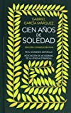 Cien aos de soledad: Edicin conmemorativa (The 40th Anniversary Edition) (Spanish Edition)