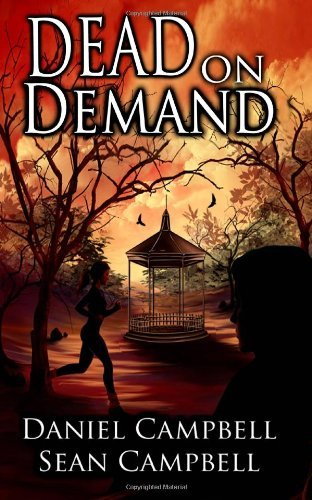 Buchcover: Dead on Demand: Written by Mr Sean E Campbell, 2012 Edition, Publisher: CreateSpace Independent Publishing [Paperback]