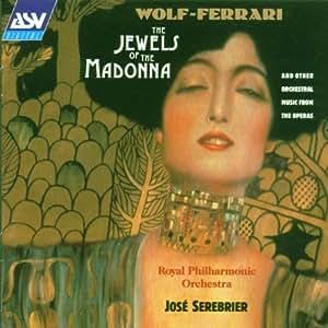 Ermanno Wolf-Ferrari, José Serebrier, Royal Philharmonic