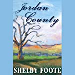 Jordan County | Shelby Foote