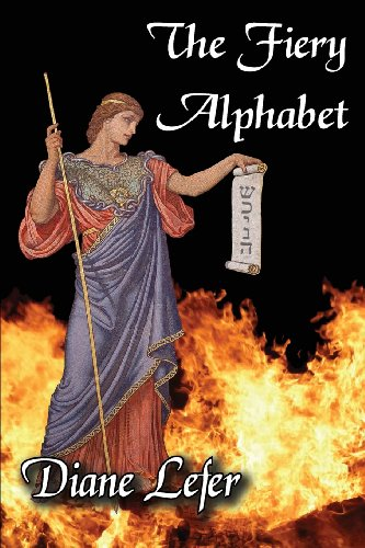 Book: The Fiery Alphabet by Diane Lefer