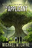 The Applicant: The Conservation of Magic Prequel (A Modern Epic Fantasy Adventure Series Book 0)