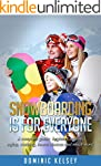 Snowboarding Is For Everyone: A compl...