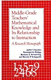 img - for Middle-Grade Teachers' Mathematical Knowledge and Its Relationship to Instruction: A Research Monograph (SUNY Series, Reform in Mathematics Education) book / textbook / text book
