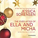 The Ever After of Ella and Micha (       UNABRIDGED) by Jessica Sorensen Narrated by Jeremy Arthur