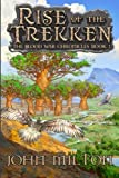 img - for Rise of the Trekken: The Blood War Chronicles Book 1 (Volume 1) book / textbook / text book