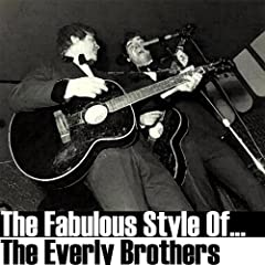 The Fabulous Style Of The Everly Brothers