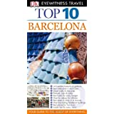 DK Eyewitness Top 10 Travel Guide: Barcelonaby AnneLise Sorensen