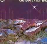 Soon Over Babaluma by Can (2004-02-16)