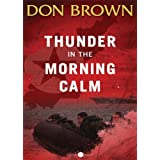 Thunder in the Morning Calm (Pacific Rim Series) ~ Don Brown