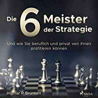 Die 6 Meister der Strategie Hörbuch