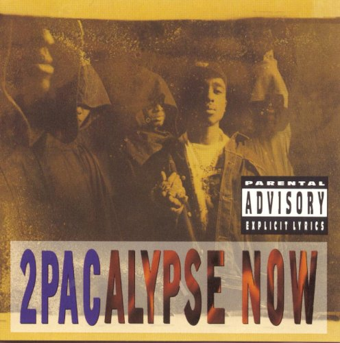 2pac - 2Pacalypse Now (1991) - Zortam Music