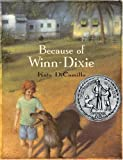 Because of Winn-Dixie (0763607762) by Kate DiCamillo