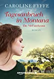 Tagesanbruch in Montana (Die McCutcheons 1)